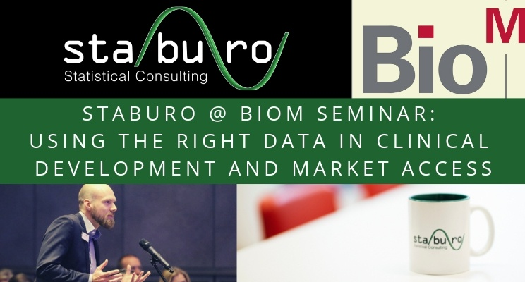 Staburo @ BIO-M Workshop: Start thinking with the end in mind: Using the right Data in Clinical Development and Market Access